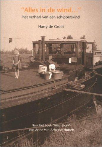 Alles in de wind: het verhaal van een schipperskind Book Cover