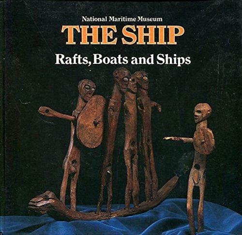 The Ship - Rafts, Boats and Ships Book Cover
