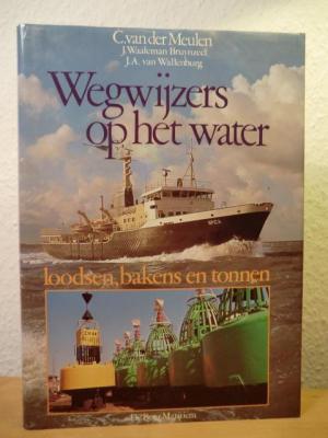 Wegwijzer op het Water - Loodsen, bakens en tonnen Book Cover